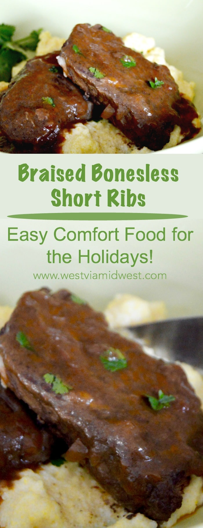Braised Boneless Short Ribs: fork tender boneless short ribs in a smokey, coffee and wine infused sauce.  Complete comfort food that is ideal for entertaining. #christmas #holiday #entertaining #Comfortfood #bonelessshortribs www.westviamidwest.com