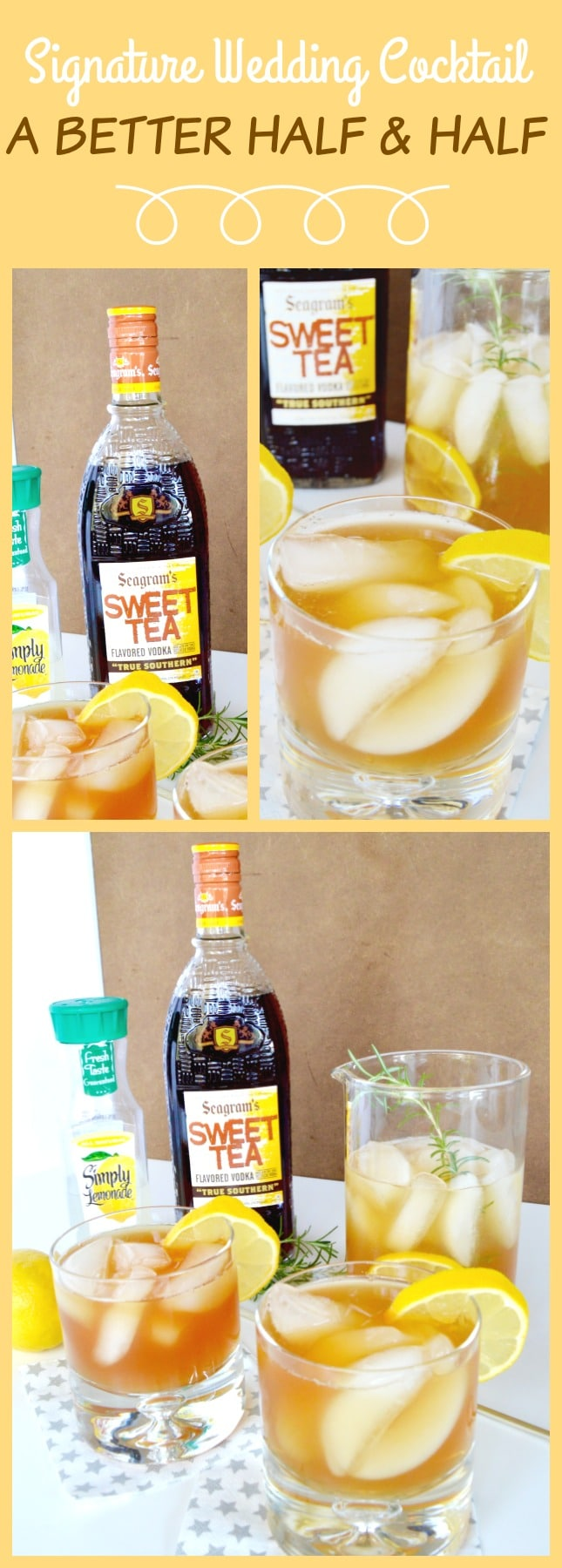 A version of a delicious signature wedding cocktail that will please even the pickiest of drinkers: A better half and half. It's combination of Sweet Tea Vodka and fresh lemonade. It's a nice change of pace, not overly strong, but very satisfying.