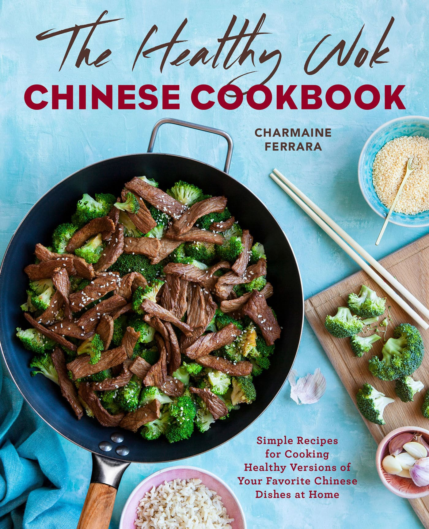 The Healthy Wok cookbook by Charmaine Ferrara