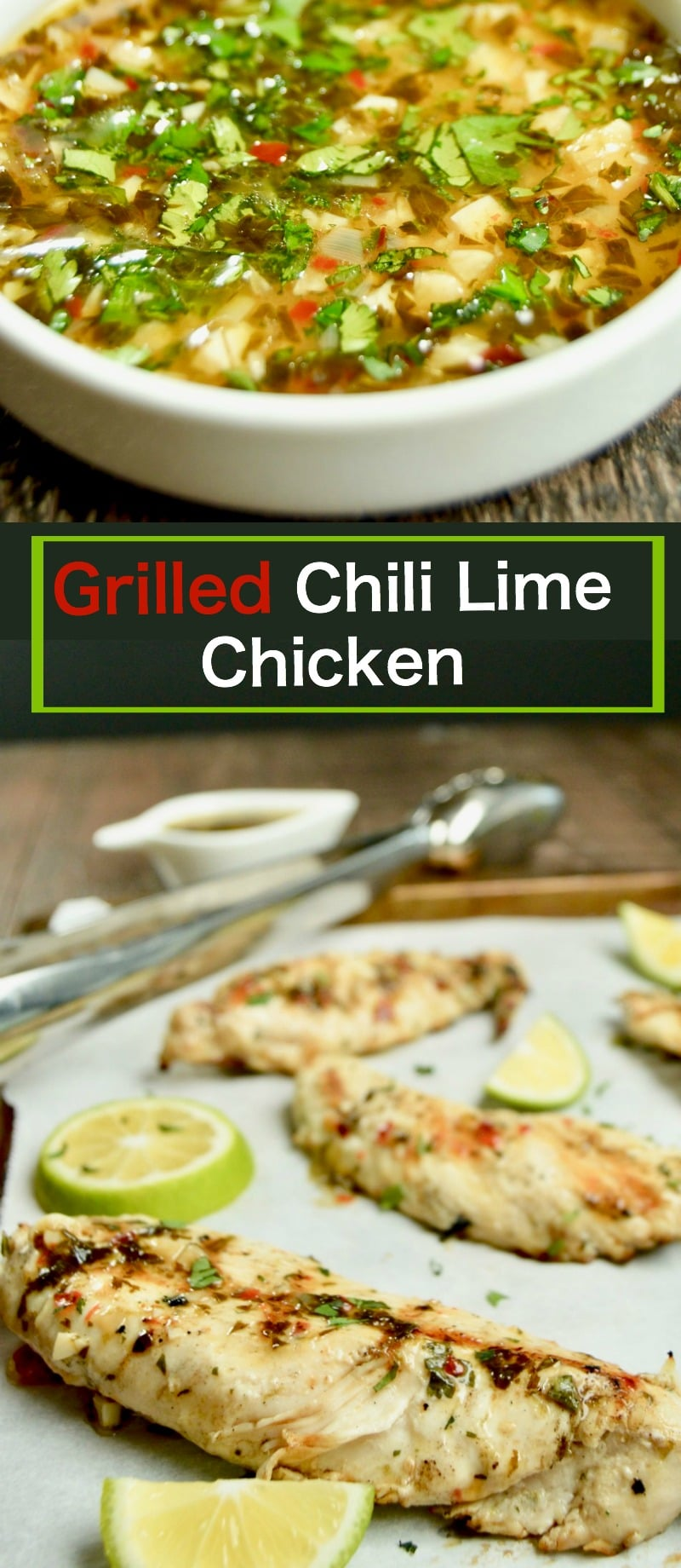Grilled Chili Lime Chicken is full of flavor AND still healthy, marinated overnight, grilled to tender juicy perfection. Excellent for summer entertaining!