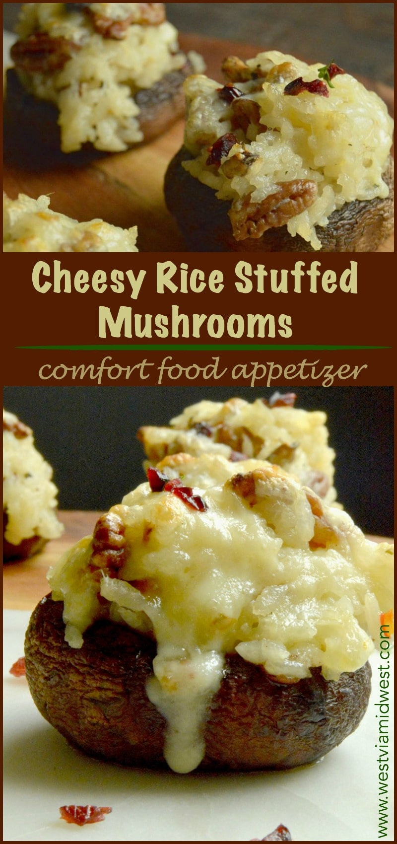 Cheesy Rice Stuffed Mushrooms: Melted cheese stirred into rice with pecans, cranberries all stuffed into tender, fresh mushrooms an appetizer for your guests at any holiday party, football viewing or just for a Friday Night snack.