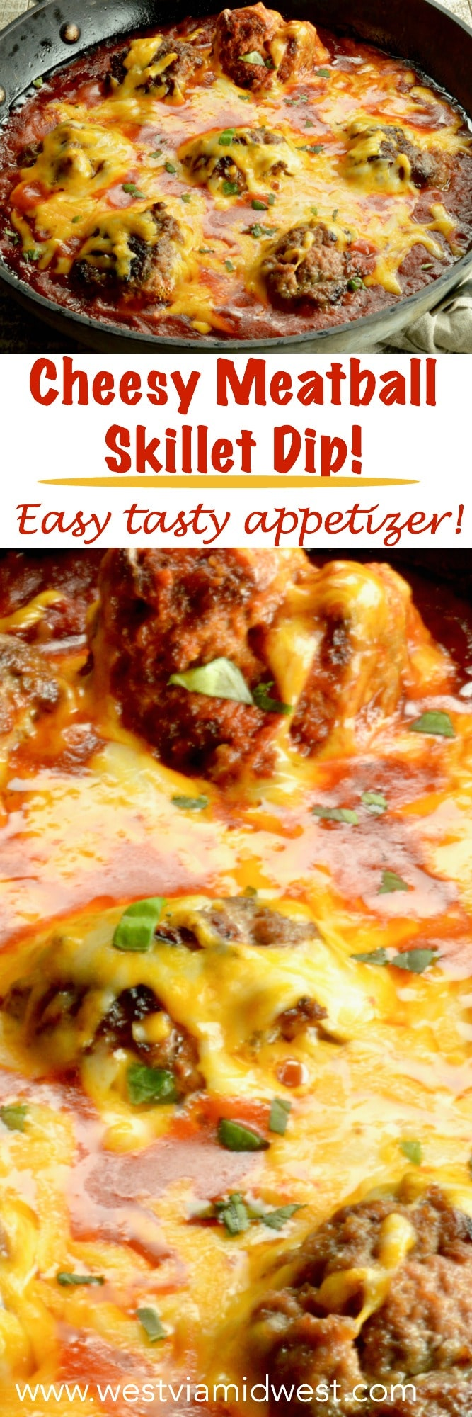 Cheesy Meatball Skillet dip is a quick appetizer that your guests will love.  Tender meatballs, with a light tomato sauce with lots of melty cheeses for complete comfort food. www.westviamidwest.com #appetizer #gameday