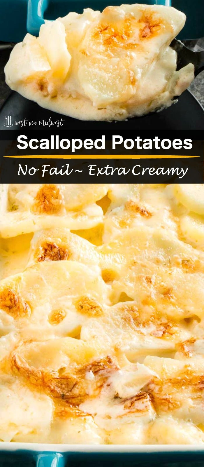 This extra creamy, easy scalloped potatoes recipe is the easiest side dish ever. Thick velvety sauce surrounds perfectly cooked potatoes. Ideal for entertaining because you can make them ahead and just warm them to serve them.#sidedish #scallopedpotatoes www.westviamidwest.com