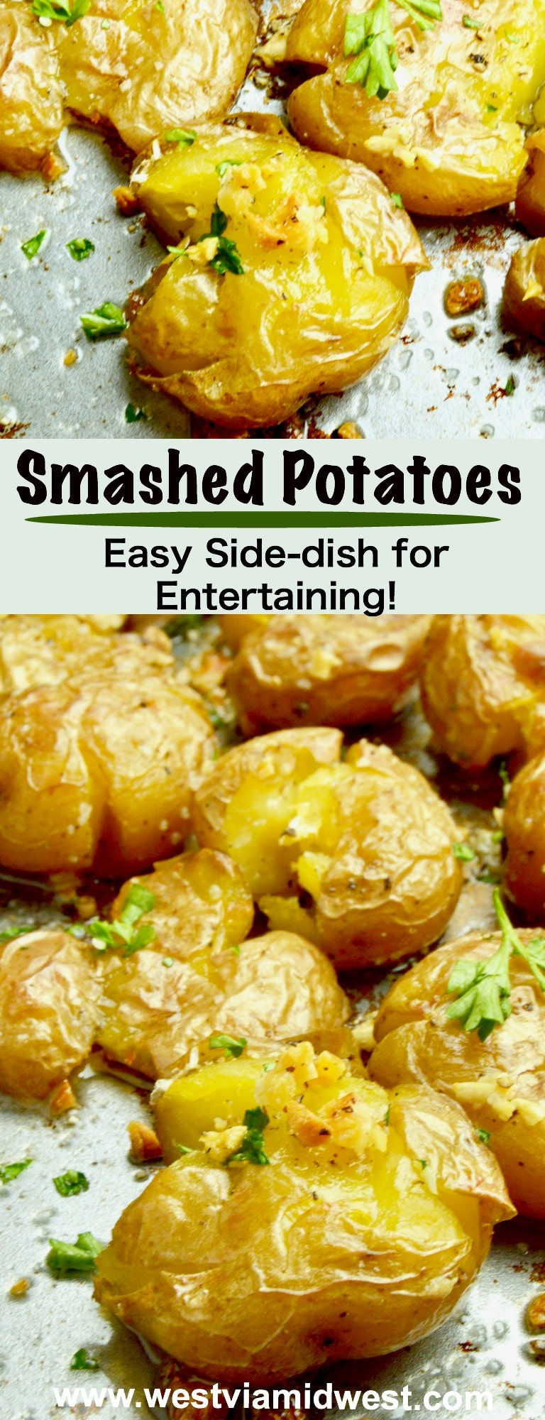 Smashed Lemon Garlic potatoes crusty crunchy on the outside, creamy inside bursting with fresh herb flavors.  A show stopping potato side dish for entertaining! westviamidwest.com #sidedish #potatoes