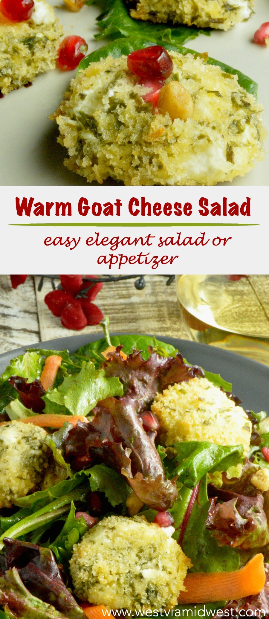 Warm Goat Cheese Salad is an easy elegant offering for any entertaining. Baked Crispy Panko crust surrounds a tangy, herb coated cheese over simple salad greens. A perennial favorite your guests will ask for again and again! #appetizers #salad www.westviamidwest.com #holidaysalad #christmas #ad #groceryoutlet