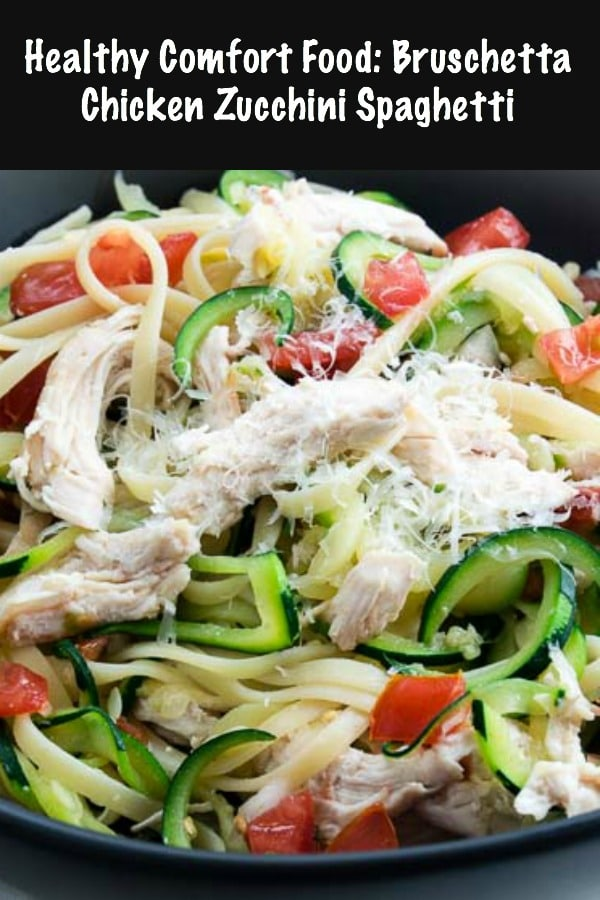 Bruschetta Chicken Zucchini Spaghetti has the pasta you are craving but lightened up with zucchini noodles. Flavored with fresh tomatoes and roasted chicken that fits the healthy comfort food you are craving! #zoodles #healthy #comfortfood #healthy #chicken #pasta