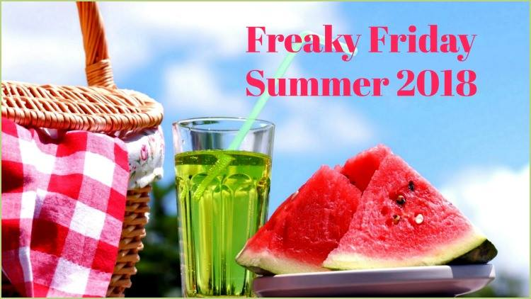 Freaky Friday Summer 2018