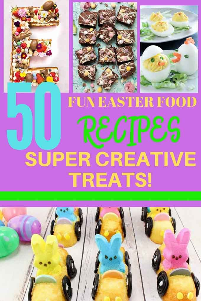 50 Of The Best Easter Fun Foods Recipes For Entertaining West
