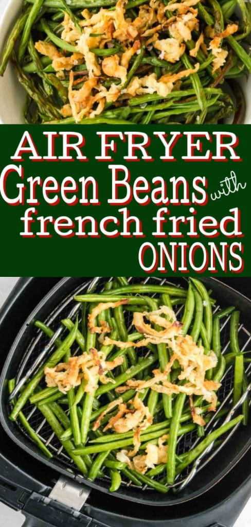 pinterest image with air fryer green bean titles